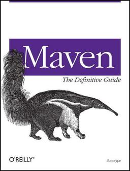 Maven: The Definitive Guide, 1. Auflage