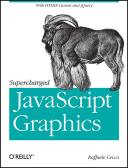 Supercharged JavaScript Graphics, 1. Auflage
