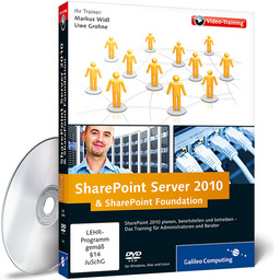 SharePoint Server 2010 & SharePoint Foundation 2010, 1. Auflage