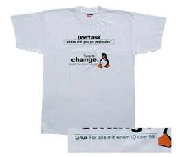 Linux T-Shirt Don't ask ... where did you go yesterday ?, Farbe weiss