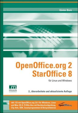 OpenOffice.org 2 / StarOffice 8 -- f�r Linux und Windows