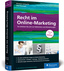 Recht im Online-Marketing, 3. Auflage